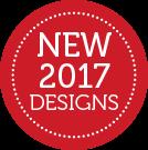 NEW 2017 DESIGNS