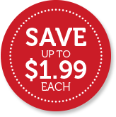 Save Up to $1.99 each